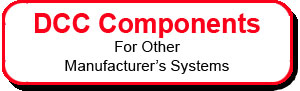 CVP DCC Components for Other Manufacturer's Systems